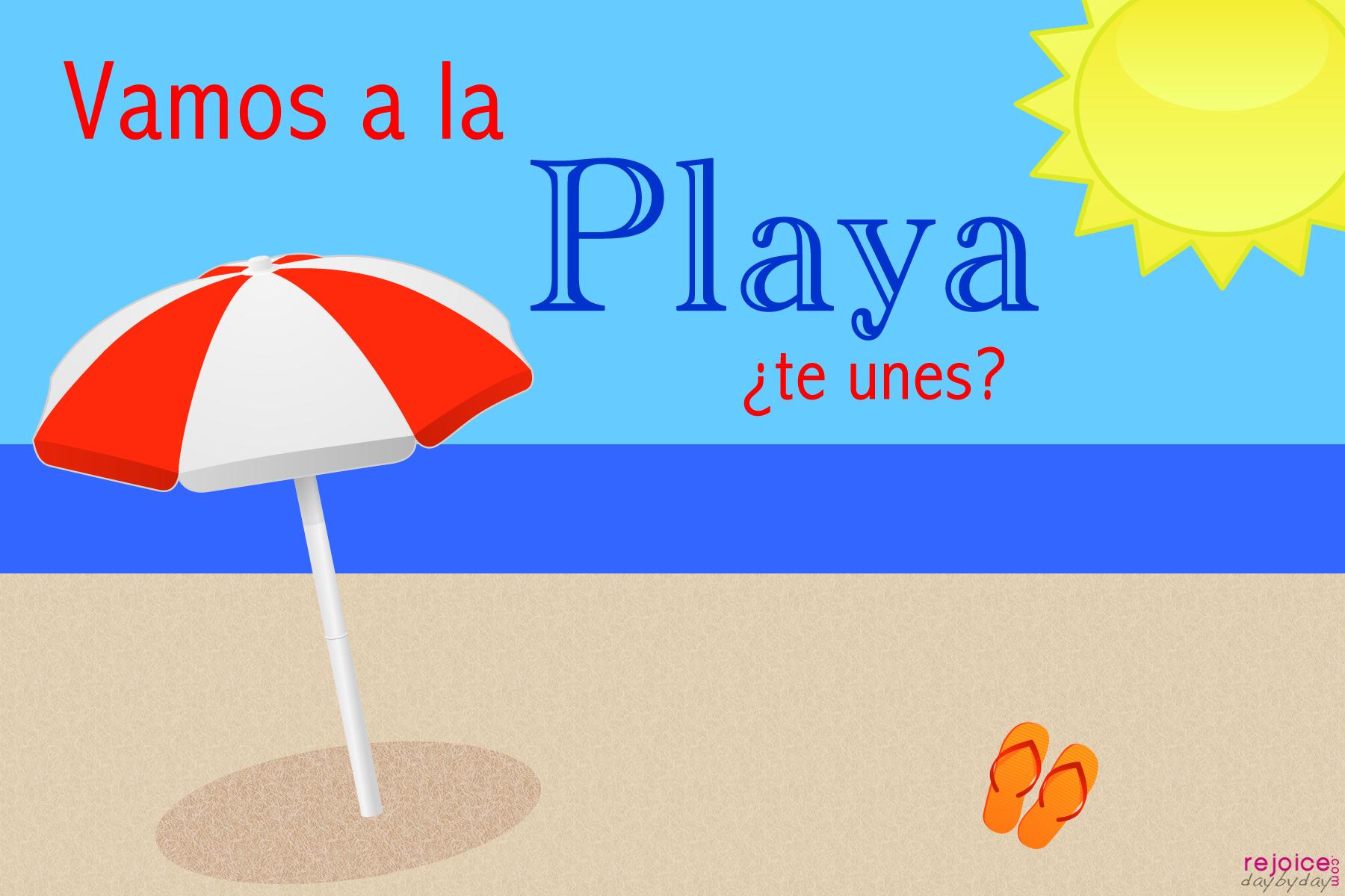 vamos a la playa rejoice daybyday. Black Bedroom Furniture Sets. Home Design Ideas